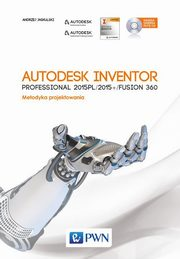 Autodesk Inventor Professional 2015PL/2015+ Fusion/Fusion 360 z p�yt� CD, Jaskulski Andrzej