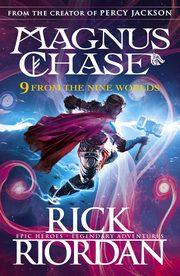 ksiazka tytuł: 9 From the Nine Worlds Magnus Chase And The Gods Of Asgard autor: Riordan Rick